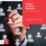 Divulgação – Curso Tráfico de Seres Humanos (área Social e outras)
